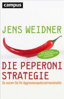Jens Weidner: Die Peperoni-Strategie ★★★