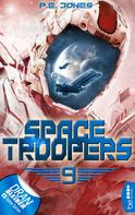 P. E. Jones: Space Troopers - Folge 9 ★★★★