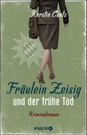 Kerstin Cantz: Fräulein Zeisig und der frühe Tod ★★★★