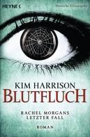 Kim Harrison: Blutfluch ★★★★★