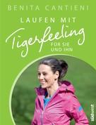 Benita Cantieni: Laufen mit Tigerfeeling für sie und ihn ★★★★