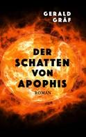 Gerald Gräf: Der Schatten von Apophis