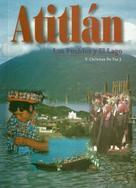 Christian De Paz: ATITLAN - LOS PUEBLOS Y EL LAGO