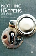 José Ovejero: Nothing Ever Happens