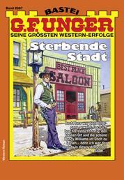 G. F. Unger 2087 - Western - Sterbende Stadt