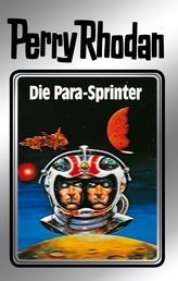 """Perry Rhodan 24: Die Para-Sprinter (Silberband) - 4. Band des Zyklus """"Die Meister der Insel"""""""