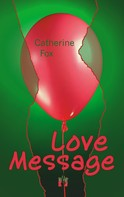 Catherine Fox: Love Message ★★★★