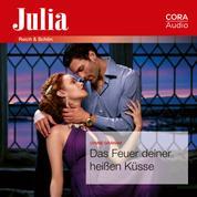Das Feuer deiner heißen Küsse (Julia 2423)