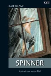 Spinner - Kriminalroman aus der Eifel