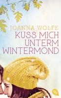 Joanna Wolfe: Küss mich unterm Wintermond ★★★★