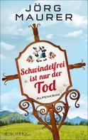 Jörg Maurer: Schwindelfrei ist nur der Tod ★★★★