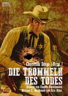 Christian Dörge: DIE TROMMELN DES TODES