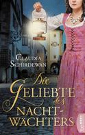 Claudia Schirdewan: Die Geliebte des Nachtwächters ★★★★