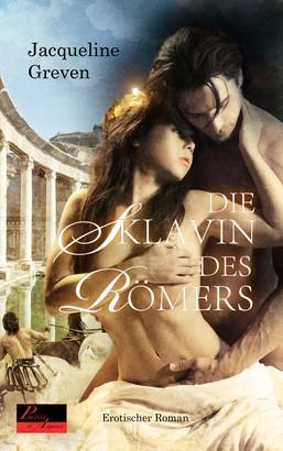 Die Sklavin des Römers