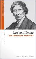 Friedegund Freitag: Leo von Klenze