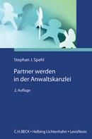 Stephan J. Spehl: Partner werden in der Anwaltskanzlei