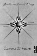 J. H. Praßl: Chroniken von Chaos und Ordnung. Band 4: Lucretia L'Incarto ★★★★