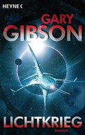Gary Gibson: Lichtkrieg ★★★★