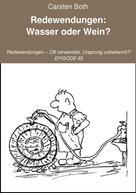 Carsten Both: Redewendungen: Wasser oder Wein?