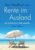 Rainer Hellstern: Das Handbuch zur Rente im Ausland ★★★★★