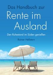 Das Handbuch zur Rente im Ausland - Den Ruhestand im Süden genießen
