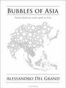 Alessandro Del Grand: Bubbles of Asia