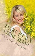 Christel Siemen: Darf es 2 x Liebe sein? ★★★★★