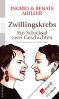 Ingrid Müller: Zwillingskrebs ★★★★