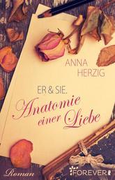 Er & Sie. Anatomie einer Liebe