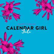 Calendar Girl, 7: Juli (Ungekürzt)