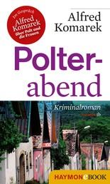 Polterabend - Kriminalroman