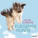 Julia Christe: Fliegende Hunde ★★★★