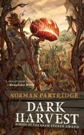 Norman Partridge: Dark Harvest