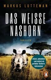 Das weiße Nashorn - Thriller