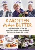 Gunter Frank: Karotten lieben Butter ★★★★