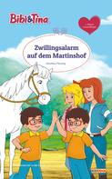 Dorothea Flechsig: Bibi & Tina - Zwillingsalarm auf dem Martinshof ★