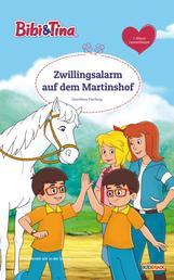 Bibi & Tina - Zwillingsalarm auf dem Martinshof - Erstlesebuch