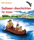 Rolf Krenzer: Indianer-Geschichten für Kinder ★★★