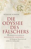 Rüdiger Schaper: Die Odyssee des Fälschers ★★★★