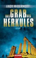 Andy McDermott: Das Grab des Herkules ★★