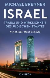 Israel - Traum und Wirklichkeit des jüdischen Staates