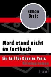 Mord stand nicht im Textbuch - Ein Fall für Charles Paris