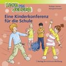 Rüdiger Hansen: Leon und Jelena - Eine Kinderkonferenz für die Schule