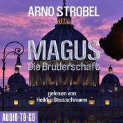 Magus - Die Bruderschaft (Gekürzt)