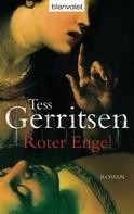 Tess Gerritsen: Roter Engel ★★★★