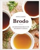 Marco Canora: Brodo ★★★★