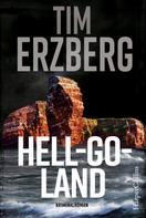 Tim Erzberg: Hell-Go-Land ★★★★