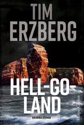Hell-Go-Land - Nordsee-Thriller