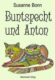 Buntspecht und Anton