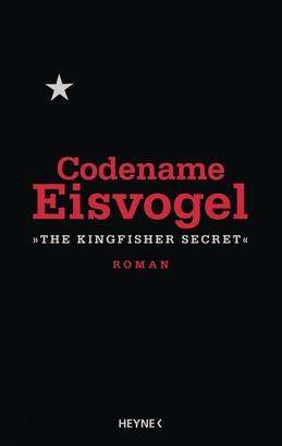 Codename Eisvogel – »The Kingfisher Secret«